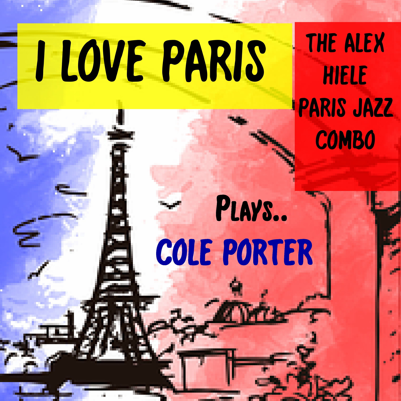 A Tribute to Cole Porter – Alex Hiele Paris Jazz Combo with