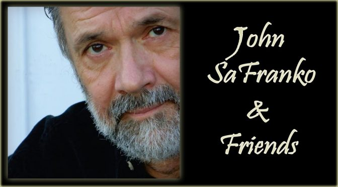 <b>John SaFranko & Friends</b><br>Friday, February 16 — 8:00 PM