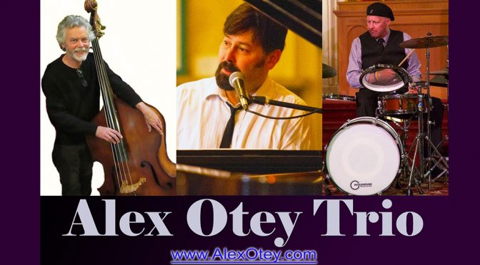 <b>(RESCHEDULED) Alex Otey Trio</b><br>Friday, March 2 — 8:00 PM
