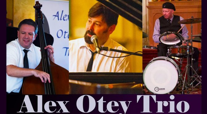 <b>POSTPONED – Alex Otey Trio, Johnny Mercer Songs</b><br>Sunday, January 20 — 3:00 PM