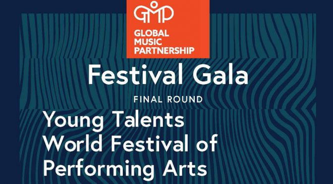 <b>Young Talents World Festival of Performing Arts: Festival Gala Final Round</b><br>Saturday, May 5 — 11:00 AM – 5:00 PM