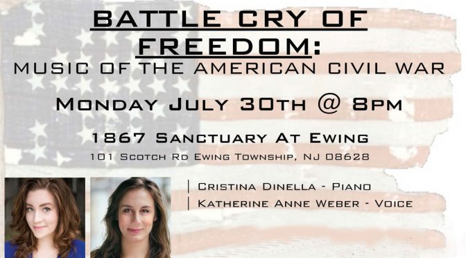 <b>The Battle Cry of Freedom: Music of the American Civil War</b><br>Monday, July 30 — 8:00 PM