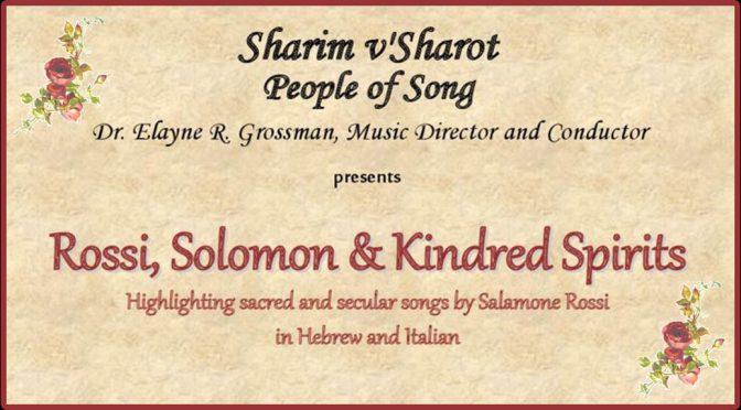 "<b>Sharim v'Sharot 19th Anniversary Concert, ""Rossi, Solomon & Kindred Spirits""</b><br>Sunday, May 19 — 3:00 PM"
